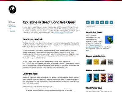 Opuszine Is Dead! Long Live Opus!