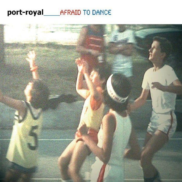 Afraid to Dance - Port Royal
