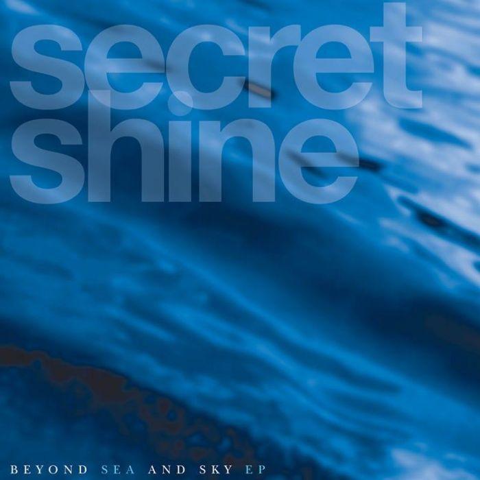 Beyond Sea and Sky - Secret Shine