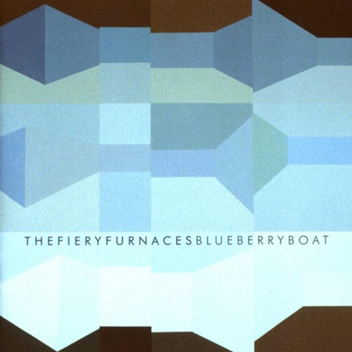 Blueberry Boat - The Fiery Furnaces
