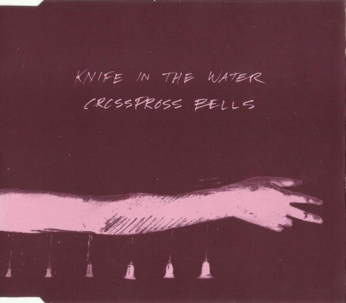 Crosspross Bells EP - Knife in the Water