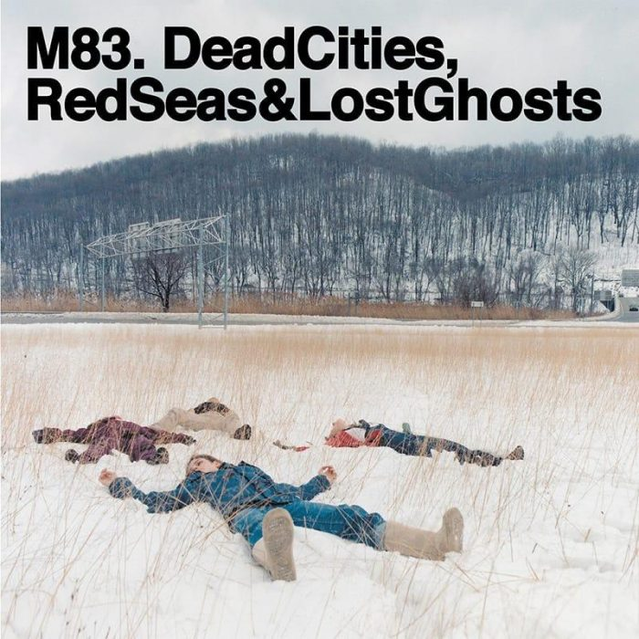 Dead Cities, Red Seas & Lost Ghosts - M83