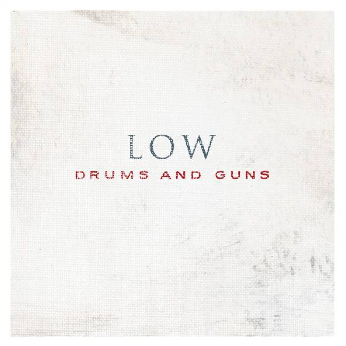 Drums and Guns - Low
