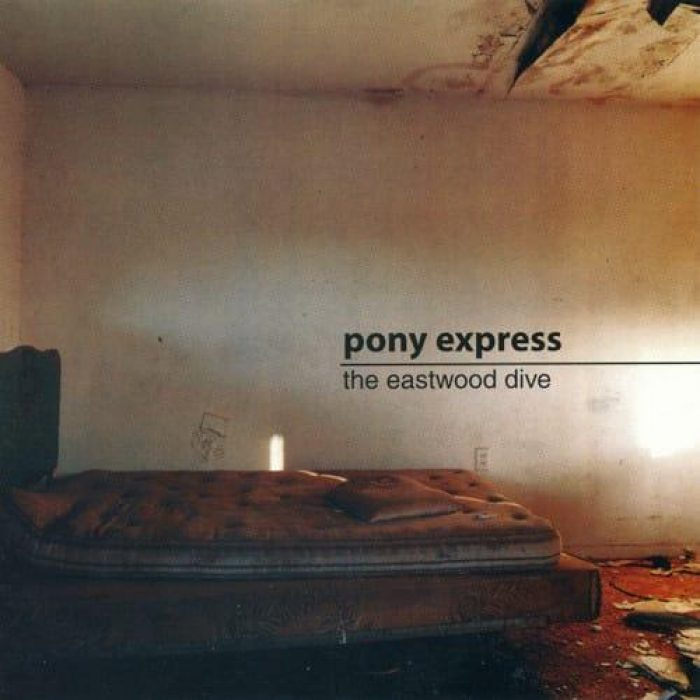 The Eastwood Dive - Pony Express