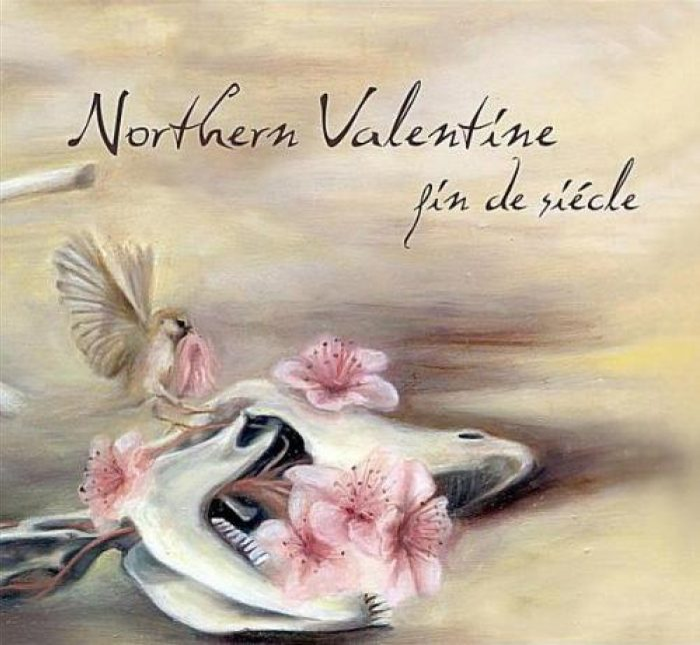 Fin de Siecle - Northern Valentine