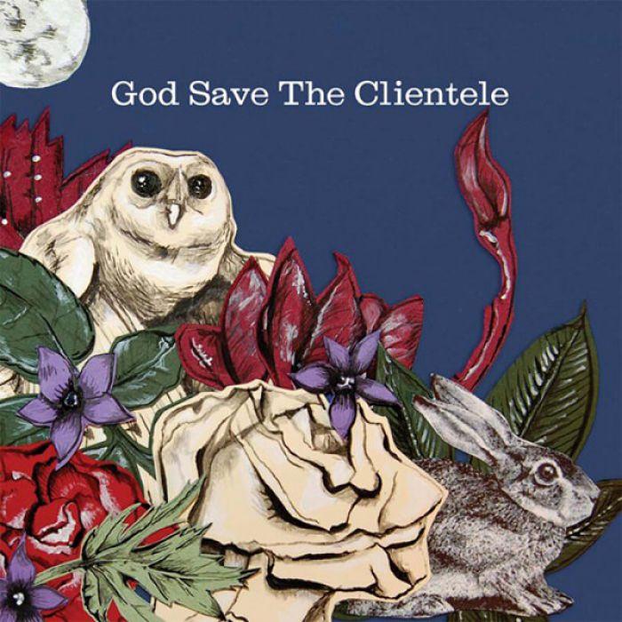 God Save The Clientele, The Clientele