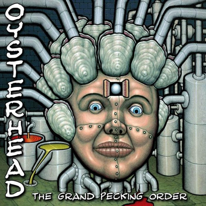 The Grand Pecking Order - Oysterhead
