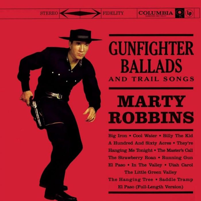 ​Gunfighter Ballads and Trail Songs​ - Marty Robbins