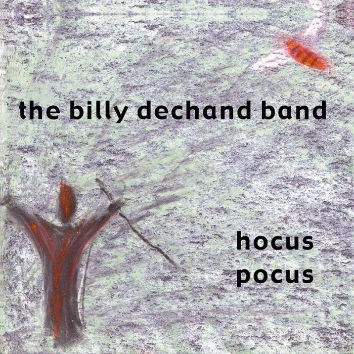 Hocus Pocus - The Billy Dechand Band