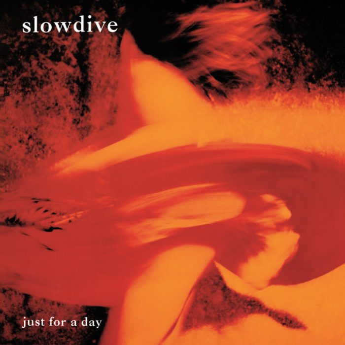 Just for a Day - Slowdive