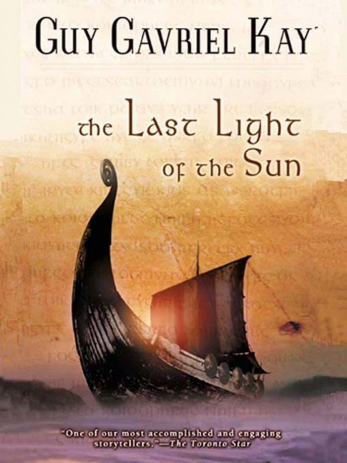 The Last Light of the Sun - Guy Gavriel Kay