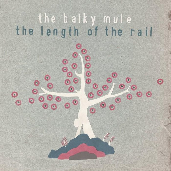 The Length of the Rail - The Balky Mule