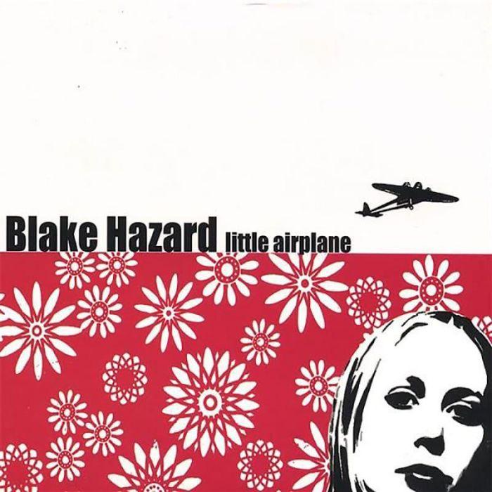 Little Airplane - Blake Hazard