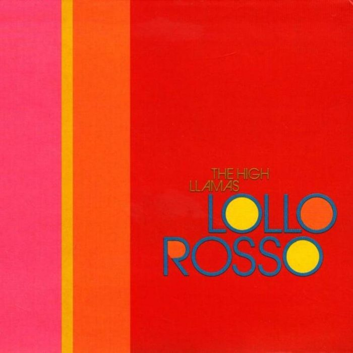 Lollo Rosso - The High Llamas