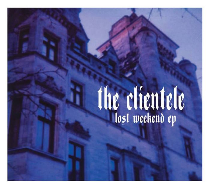 The Lost Weekend EP, The Clientele