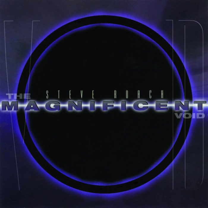 Magnificent Void, Steve Roach