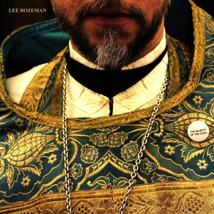The Majesty of the Flesh - Lee Bozeman