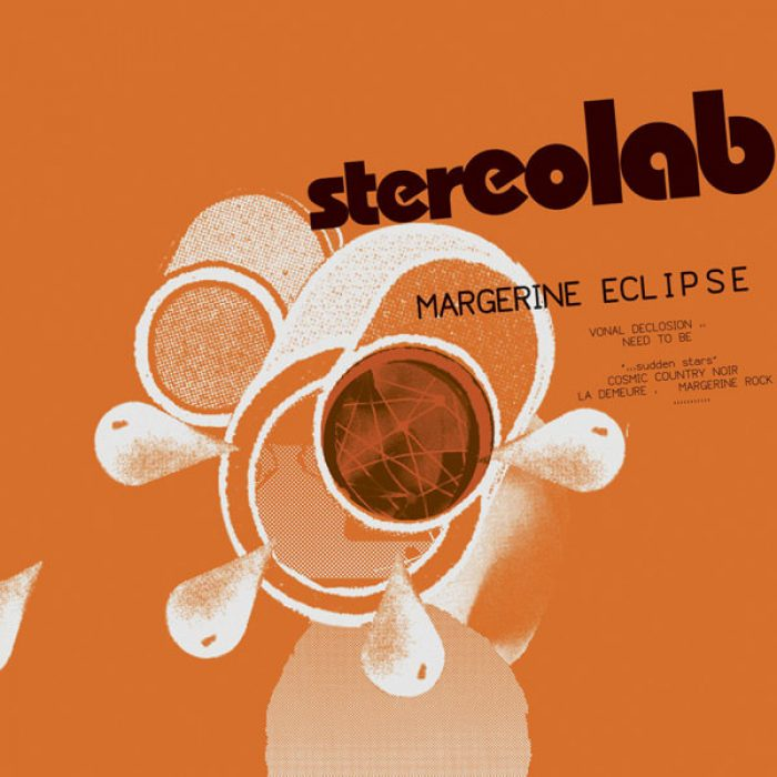 Margerine Eclipse, Stereolab