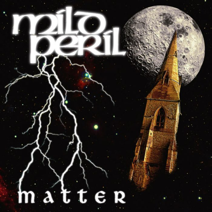 Matter by Mild Peril