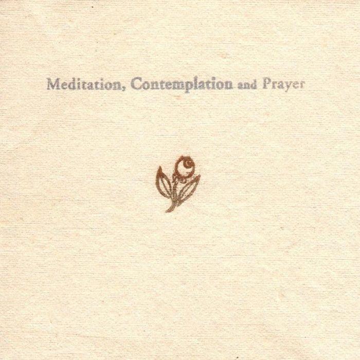Meditation, Contemplation, and Prayer - Jesse Eubanks