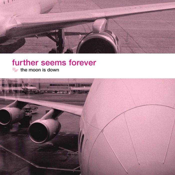 The Moon Is Down - Further Seems Forever