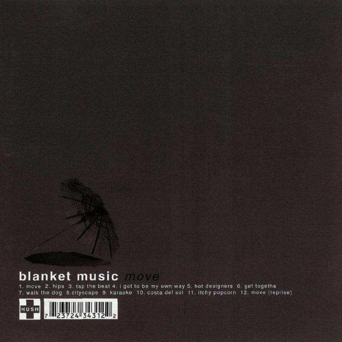 Move, Blanket Music