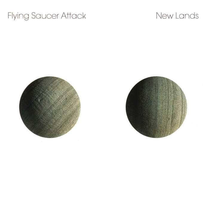 New Lands - Flying Saucer Attack