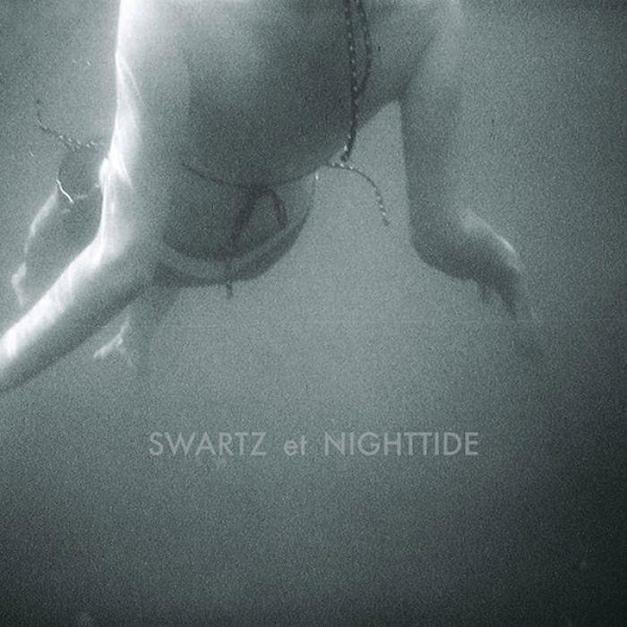 Nighttide, Swartz et