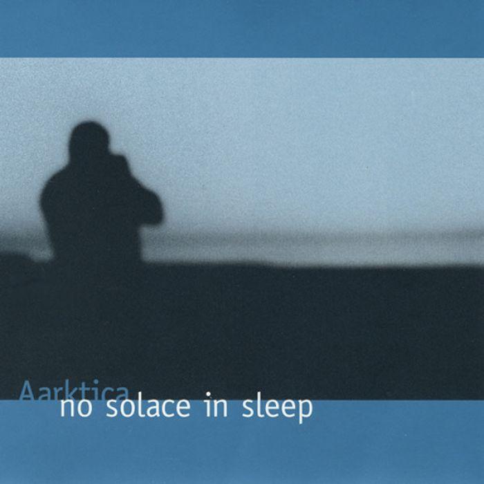 No Solace In Sleep, Aarktica