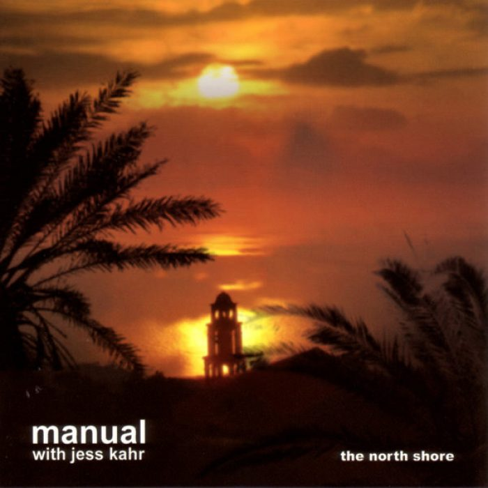 The North Shore, Manual