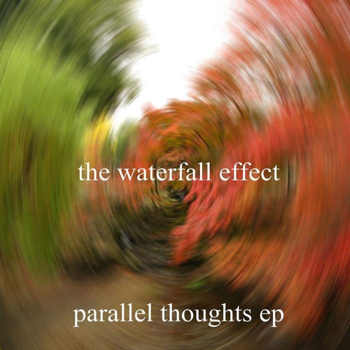 Parallel Thoughts EP - Waterfall Effect