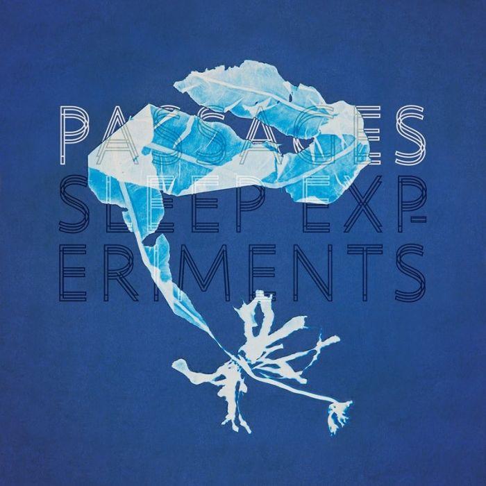 Passages - Sleep Experiments
