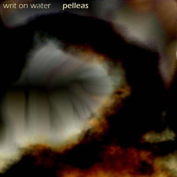 Pelléas, Writ on Water