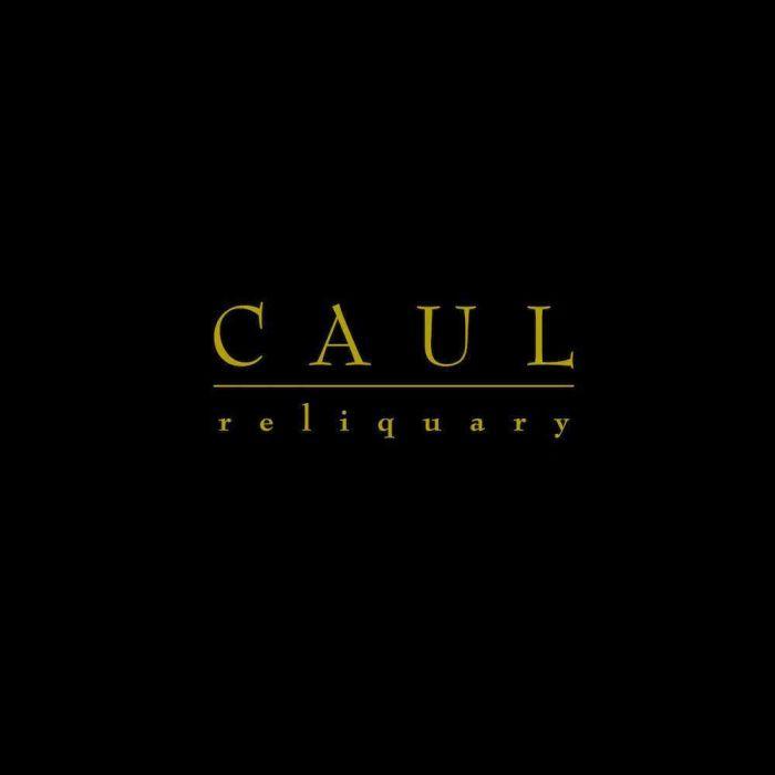 Reliquary - Caul