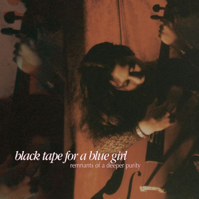 Remnants of a Deeper Purity, Black Tape for a Blue Girl