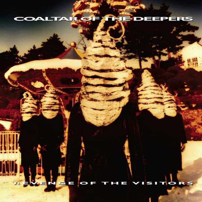 Revenge of the Visitors - Coaltar of the Deepers