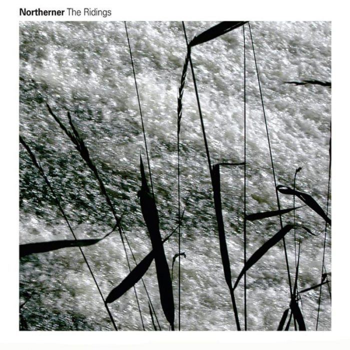 The Ridings - Northerner