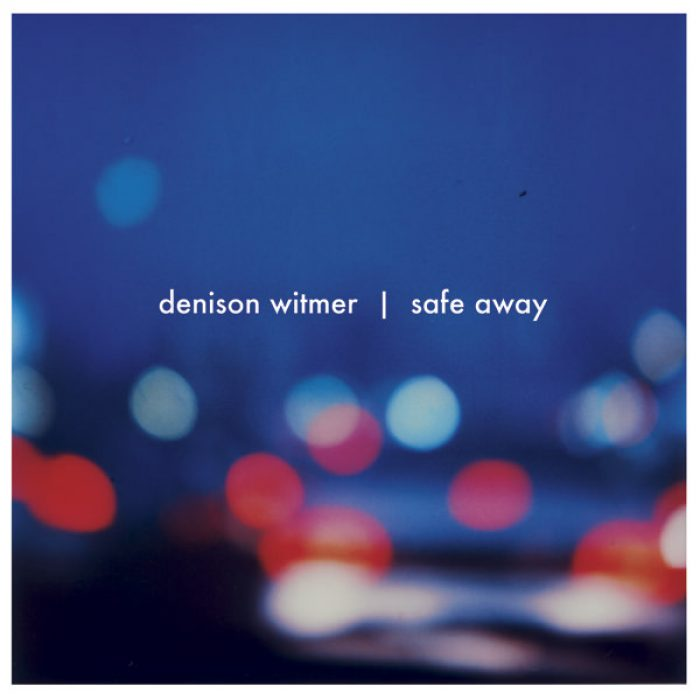 Safe Away, Denison Witmer