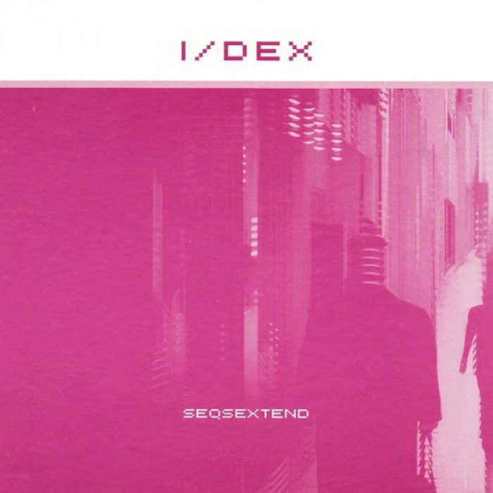 Seqsextend, I/DEX