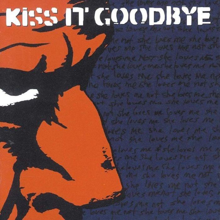 She Loves Me, She Loves Me Not... - Kiss It Goodbye