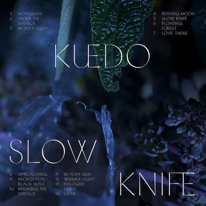 Slow Knife - Kuedo