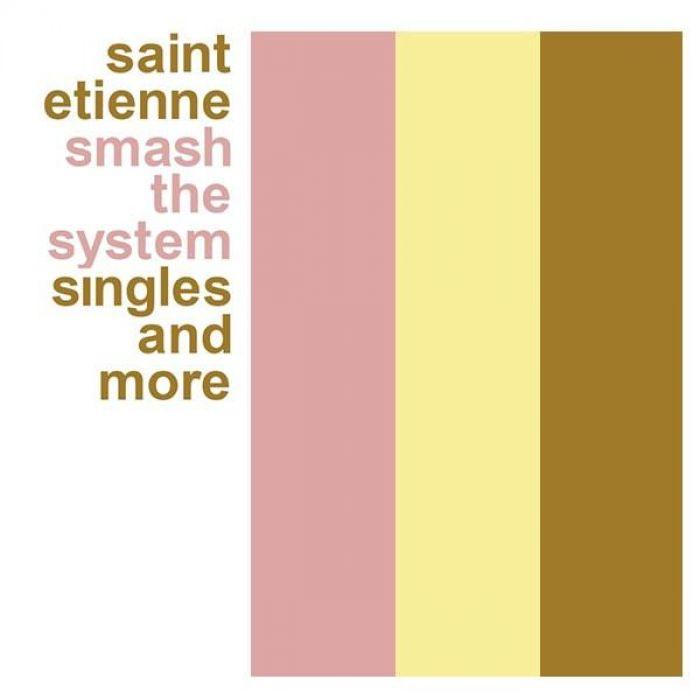 Smash The System, Saint Etienne