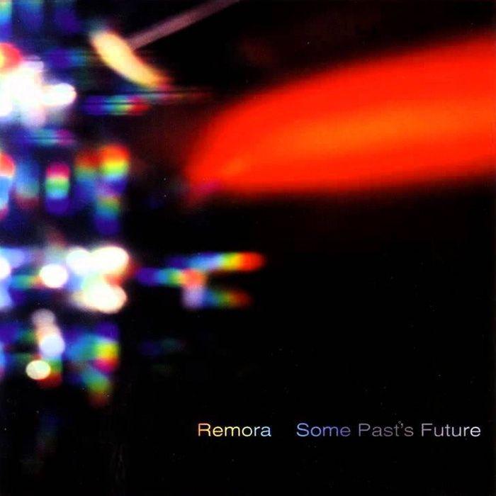 Some Past's Future - Remora