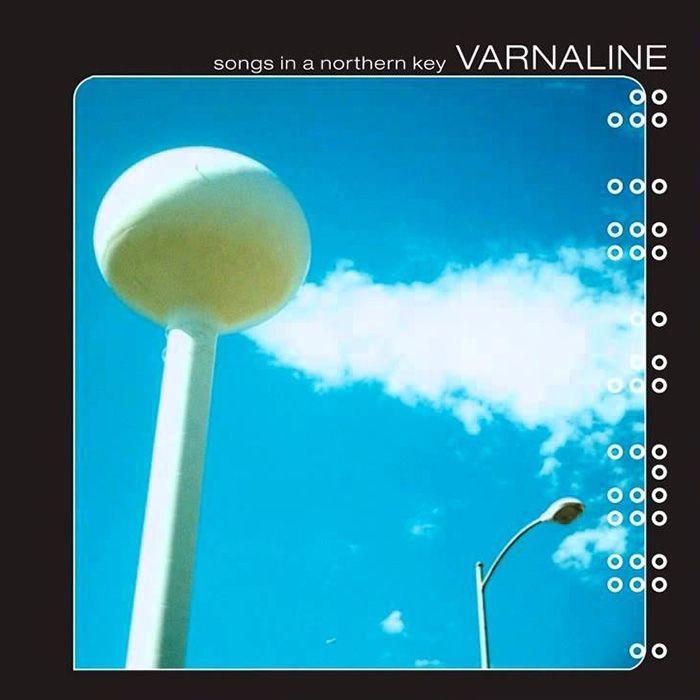 Songs in a Northern Key - Varnaline