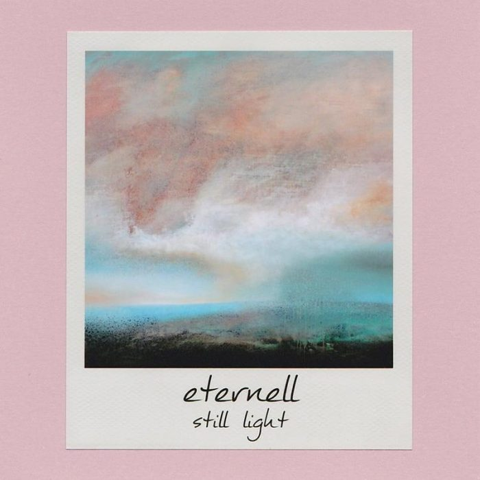 Still Light - Eternell