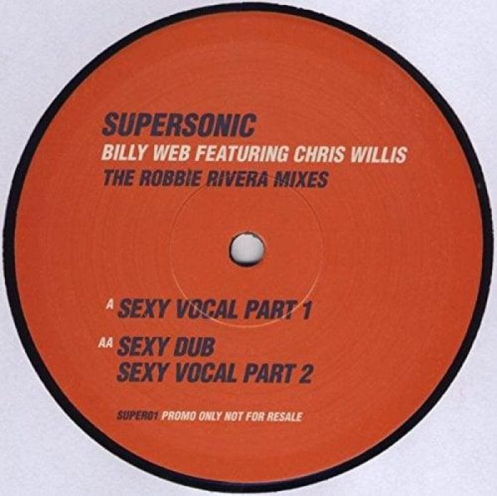 Supersonic (The Robbie Rivera Mixes) - Billyweb