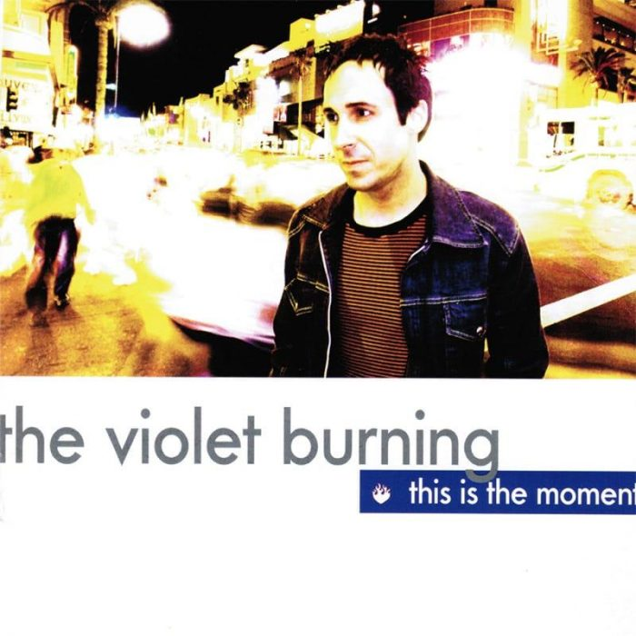 This Is the Moment - Violet Burning