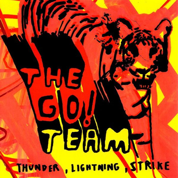 Thunder, Lightning, Strike, The Go! Team