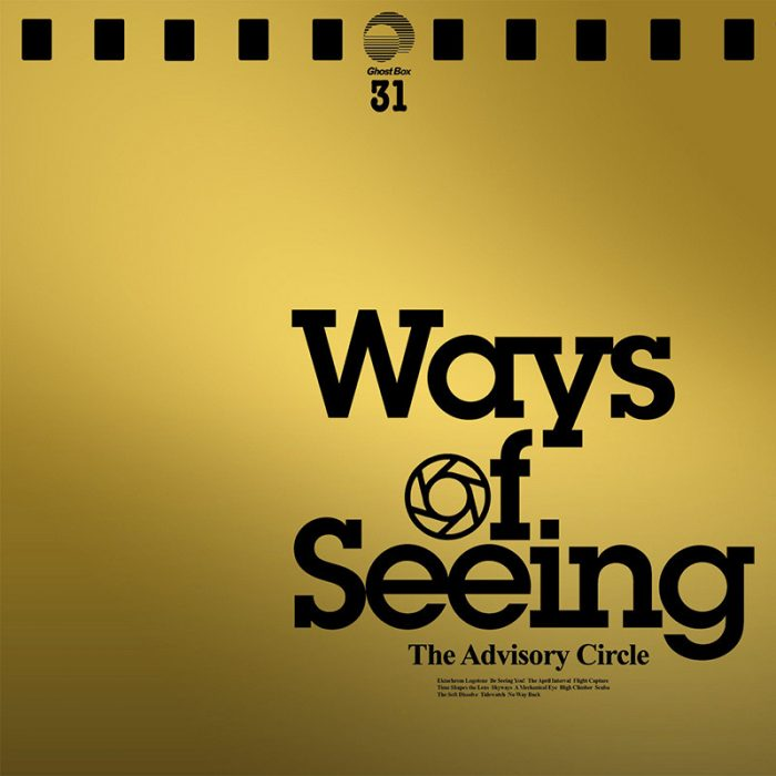 Ways of Seeing - The Advisory Circle