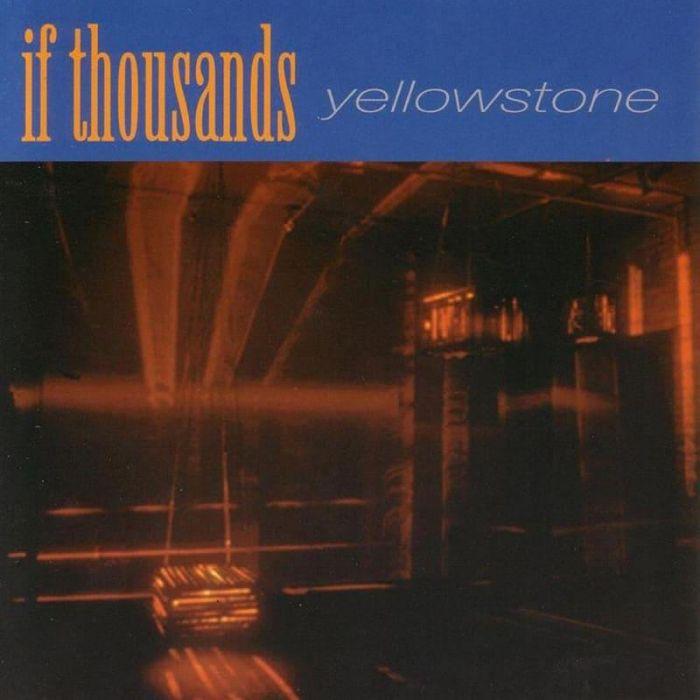 Yellowstone - If Thousands